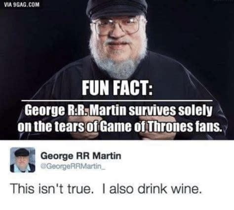 George Rr Martin Meme - 25 best memes about george rr martin george rr martin memes
