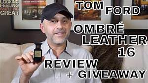 Tom Ford Ombre Leather : tom ford ombr leather 16 review fragrance review youtube ~ Kayakingforconservation.com Haus und Dekorationen