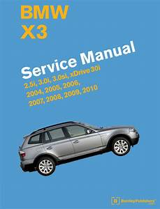 Front Cover - Bmw X3  E83  2004-2010 Repair Information - Bentley Publishers