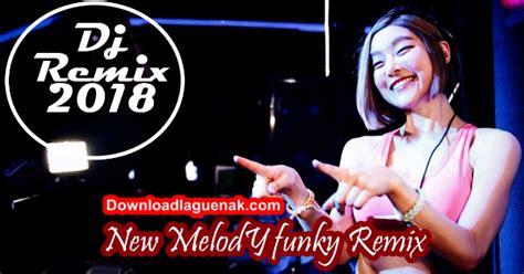 Download Kumpulan Lagu Dj Remix Mp3 Terbaru 2018 Nonstop