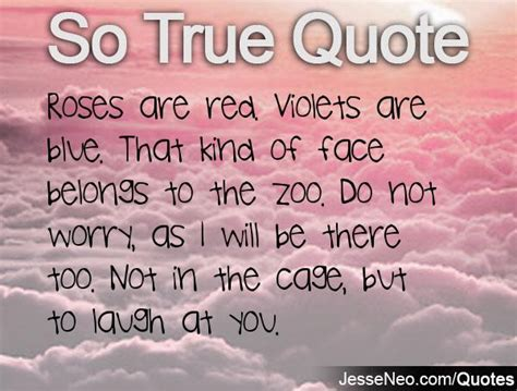 roses violets quotes zoo face belongs quotesgram true there too advertisement re