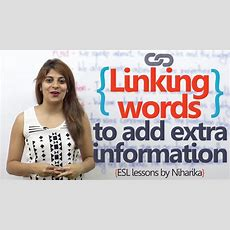 English Speaking Lesson  Linking Words To Add Extra Information ( Learn English For Free) Youtube