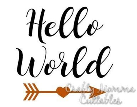 Hello World Svg File // New Baby Svg // Hello World Cut File
