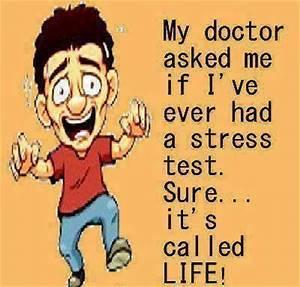 Stress Funny Qu... Stress Humor Quotes