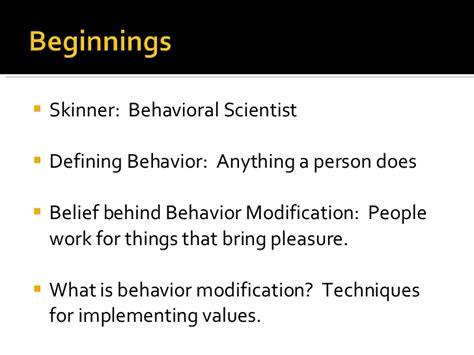 Modification Of Behaviour by Behavior Modification