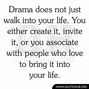 People Who Love Drama Quotes. QuotesGram