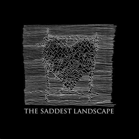 the saddest landscape