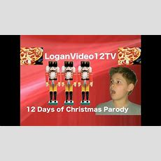 12 Days Of Christmas  Funny Parody Youtube