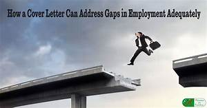 cover letter samples for teachers how a cover letter can address gaps in employment
