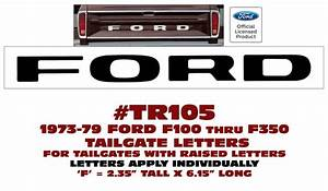 tr105 1973 79 ford truck tailgate letters styleside With tailgate letters