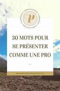 Pro Des Mots 46 : 30 mots pour se pr senter comme une pro pratique business business tips et finding a new job ~ Voncanada.com Idées de Décoration