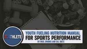 Youth Fueling Nutrition Manual For Sports Performance By