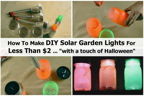 how to make outdoor solar lights how to make diy solar garden lights for less than 2