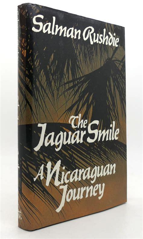 the jaguar smile the jaguar smile a nicaraguan journey salman rushdie
