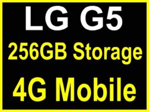 lg g5 256gb expandable memory and 4gb ram smartphone