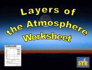 layers   atmosphere worksheet  science teacher
