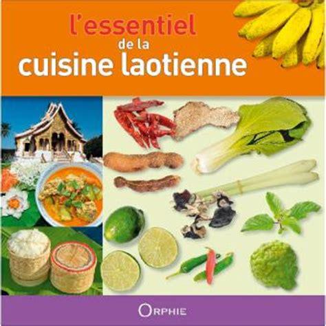 fnac livres cuisine l 39 essentiel de la cuisine laotienne relié khamla phankongsy achat livre achat prix fnac