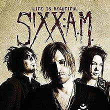 Life Is Beautiful (Sixx:A.M. song) - Wikipedia