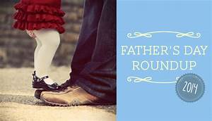 Sassy Mama's 2014 Father's Day Roundup