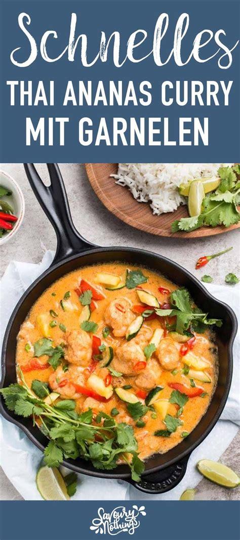 Welche Farbe Passt Zu Curry by Schnelles Thai Curry Mit Garnelen Und Ananas Rezept