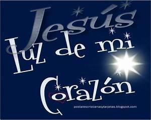 Postal Jesús Luz de mi Corazón Postales Cristianas y Tarjetas