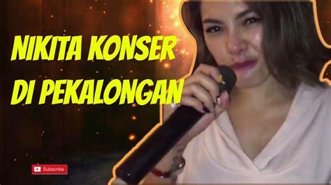 Nikita Mirzani Konser Pekalongan Niki Vlog Youtube