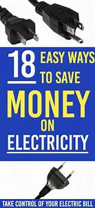 18 Easy Ways To Save Money On Electricity