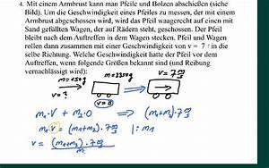 Geschwindigkeit Berechnen Mathe : physik klausuraufgabe impulserhaltungssatz geschwindigkeit eines pfeils berechnen youtube ~ Themetempest.com Abrechnung