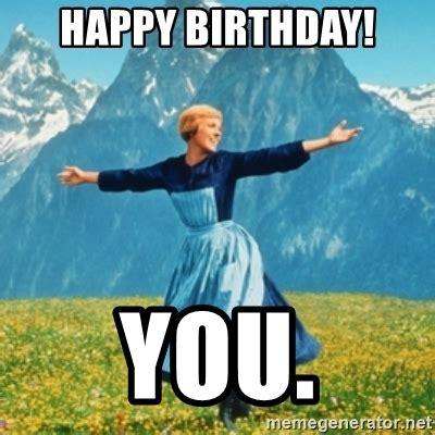 Sound Of Music Meme - happy birthday you sound of music lady meme generator