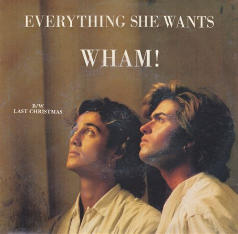 wham all she wants wham everything she wants vinyl at discogs