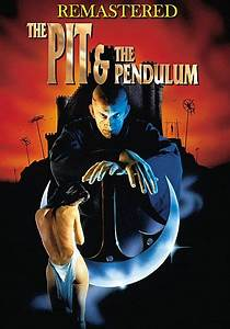 The Pit And The Pendulum The Movie