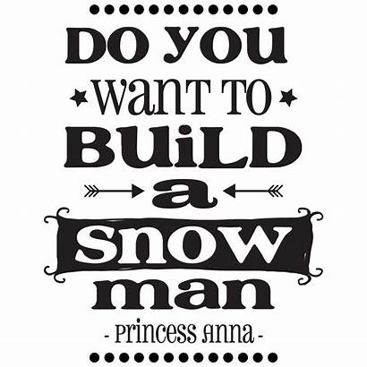Snowman Build Wall Quotes Decal Want Vinyl