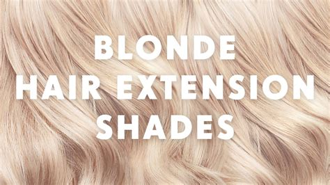 blonde hair extension shades youtube