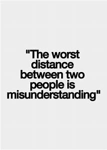 50 Misunderstan... True Love Missunderstanding Quotes