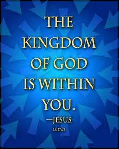 Jesus Christ Is the Kingdom of God within You