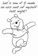Drunk Coloring Pages Wake Night Being Imgur Bear Internet Every Pooh Winnie Disney Drawings Read sketch template