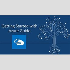 Guide To Getting Started With Azure  The It Hollow