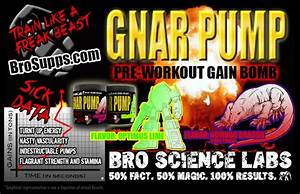 Bro Science On Twitter   U0026quot Gnar Pump Pre-workout  The Reviews Are In   Thisisgnotajoke