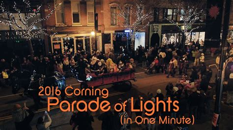 parade of lights corning ny 2016 corning parade of lights in one minute