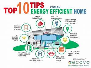 Top 10 Energy Efficiency tips for your home. For more ...