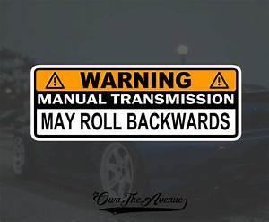 Warning Manual Transmission Bumper Sticker Decal Stick