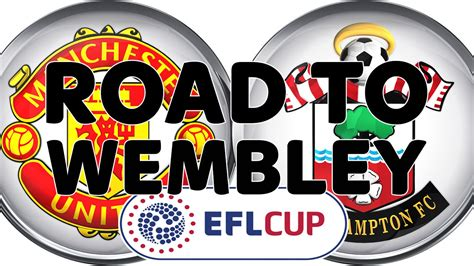 EFL Cup final: Manchester United v Southampton road to ...