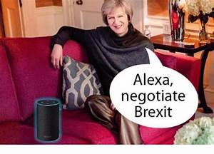 Alexa Negotiate Brexit Meme On Conservative Memes