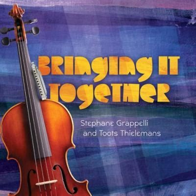 st駱hane bureau bringing it together stephane grappelli toots thielemans hmv books 801