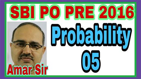 Probability05 Sbi Po Pre 2016 Shortcut Tricks By Amar Sir Bank Poclerkssc Cglrailwayias
