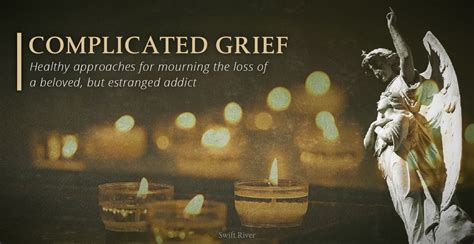 complicated grief mourning  loss   addict
