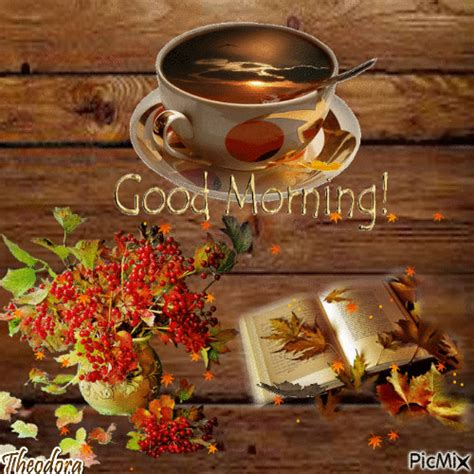 We have 100+ of the best good morning images and good morning quotes that you can share on your instagram, twitter, snapchat, facebook, youtube and so many other places! Autumn Good Morning Coffee Gif coffee autumn fall good morning good morning quotes good morning ...