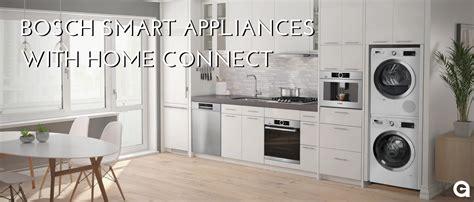 bosch smart appliances  home connect appliances connection