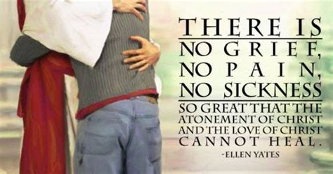 There Is No Grief, No Pain, No Sickness So Great That The