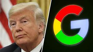 Trump Complains of Google Showing Only 'Fake News' Views ...